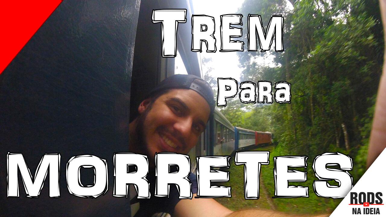 CONHECENDO MORRETES DE TREM