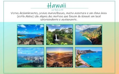 TUDO SOBRE O HAWAII – VEJA O MELHOR GUIA DE VIAGEM!